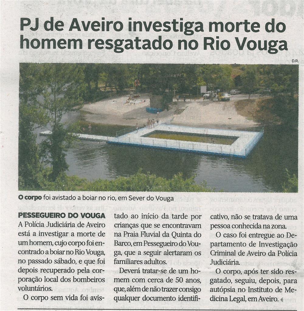 DA-23ago.'16-p.32-PJ de Aveiro investiga morte do homem resgatado no Rio Vouga.jpg
