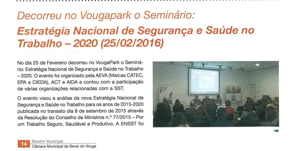 BoletimMunicipal-nº 33-nov'16-p.14-Decorreu no VougaPark o seminário : Estratégia Nacional de Segurança e Saúde no Trabalho - 2020.jpg