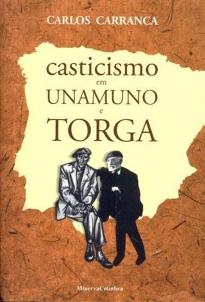Casticismo em Unamuno e Torga_.jpg