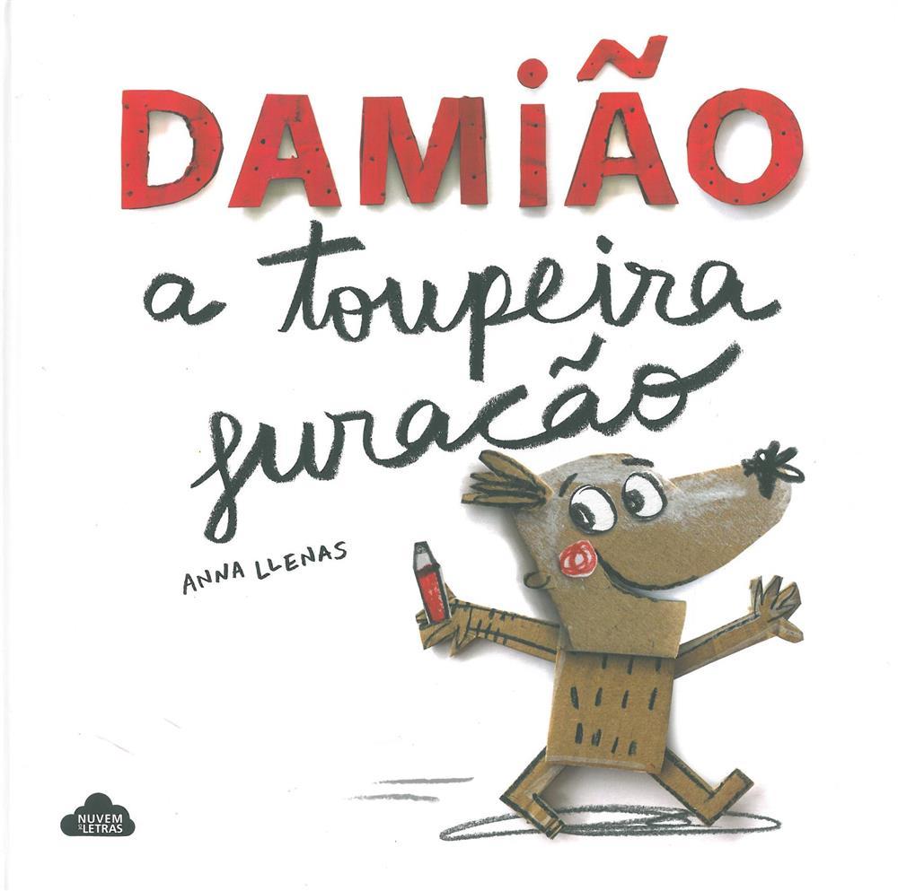 Damião, a toupeira furacão_.jpg