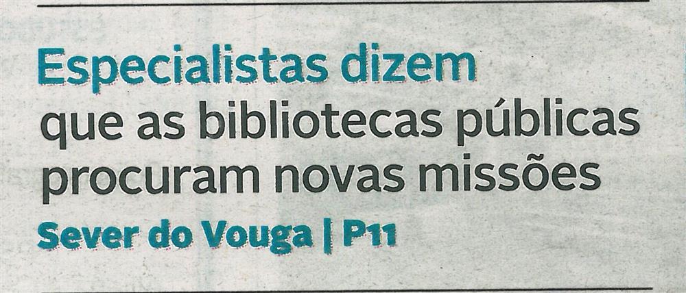 DA-29jan.'18-p.1-Especialistas dizem que as bibliotecas públicas procuram novas missões : Sever do Vouga.jpg
