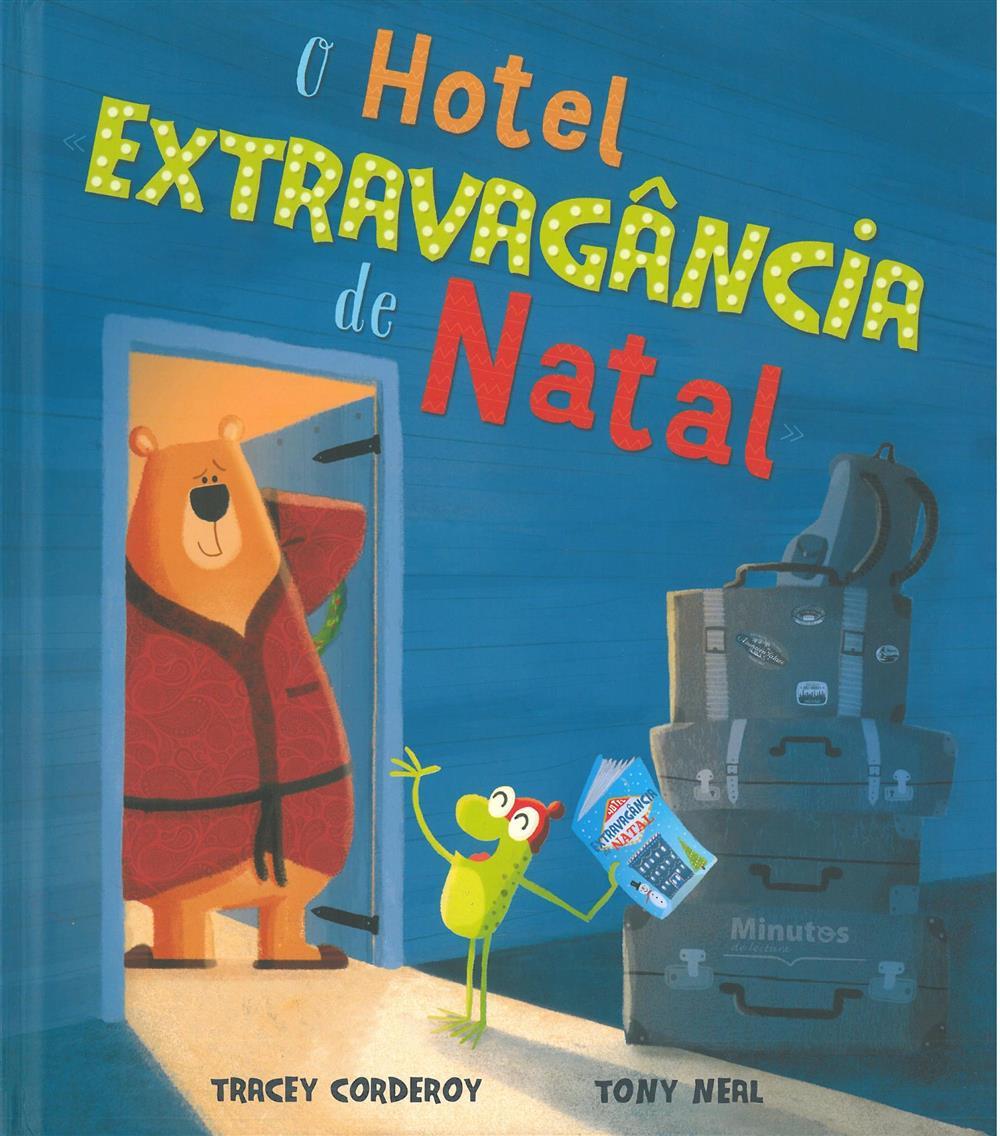 O hotel Extravagância de Natal_.jpg