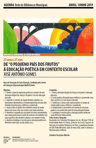 AgendaRBM-abr.-jun.'19-p.3-De O pequeno país dos frutos à educação poética em contexto escolar[, por] José António Gomes.JPG