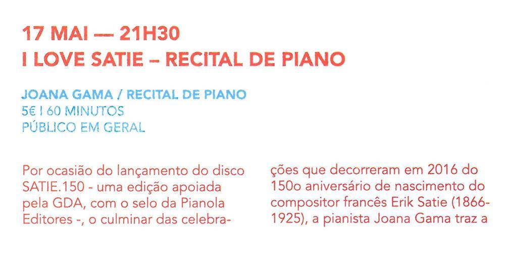 AgCultCAE-01abr.'19-p.16-I love Satie : recital de piano [1.ª de duas partes].jpg