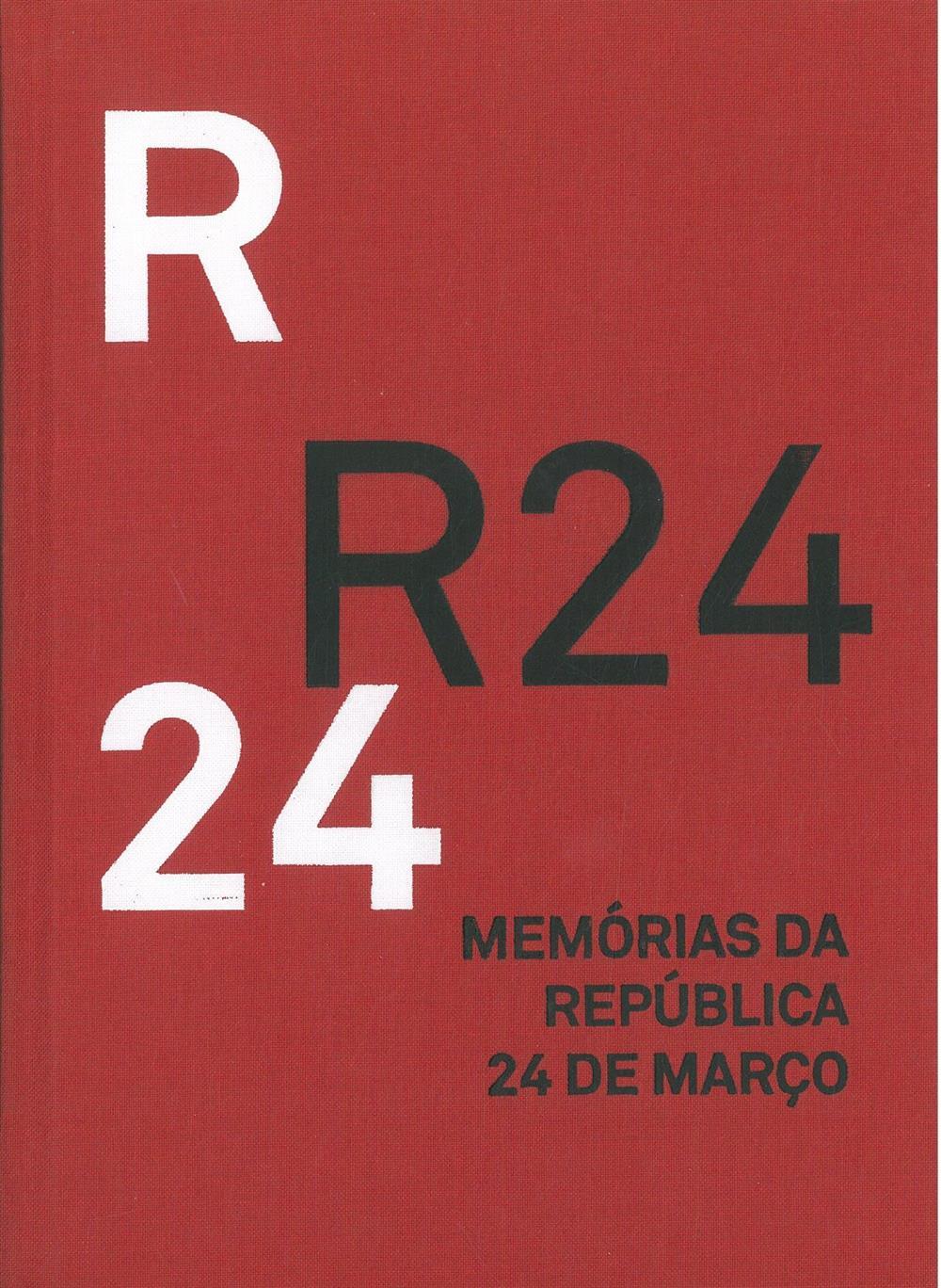 Memórias da República 24 de Março : R24.jpg