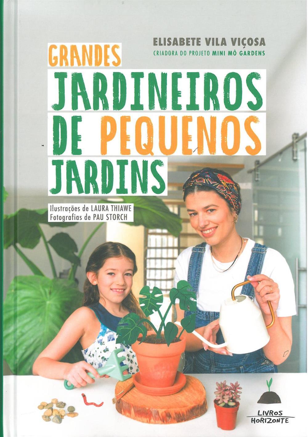 VIÇOSA, Elisabete Vila (2021). Grandes jardineiros de pequenos jardins.jpg