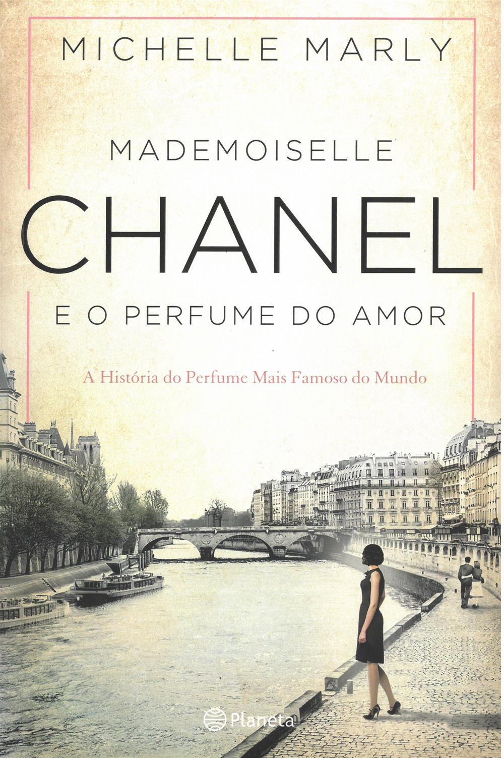 MARLY, Michelle (2021). Mademoiselle Chanel e o perfume do amor.jpg