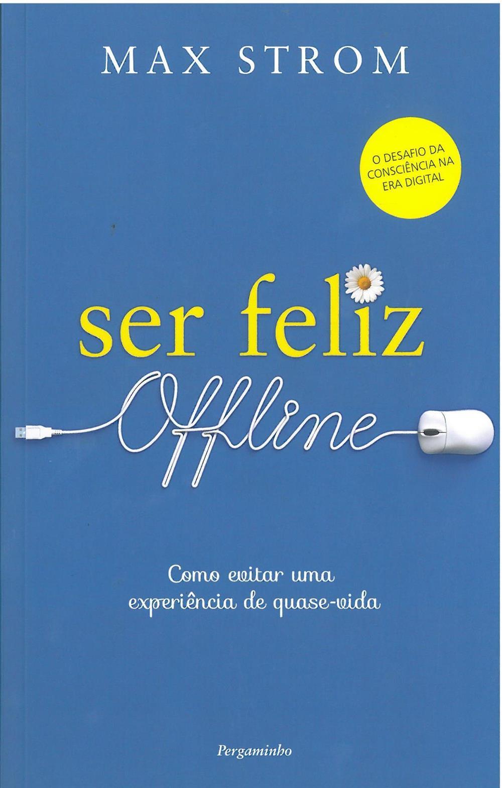 Ser feliz offline_.jpg