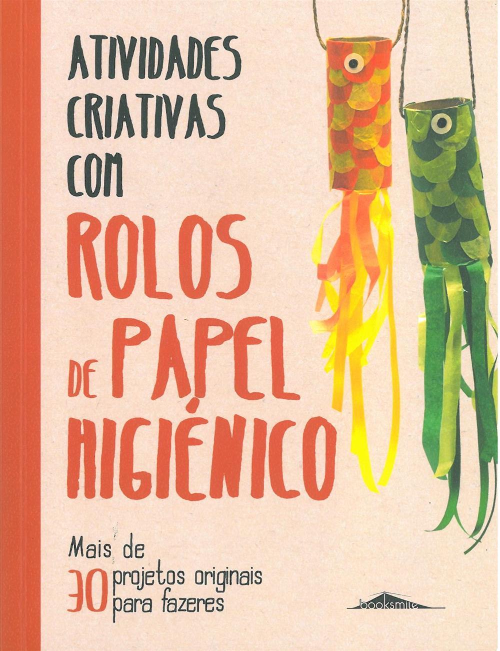 Atividades criativas com rolos de papel higiénico.jpg