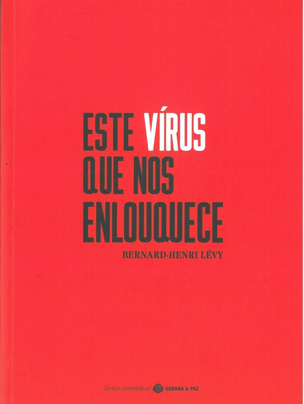 Este vírus que nos enlouquece.jpg