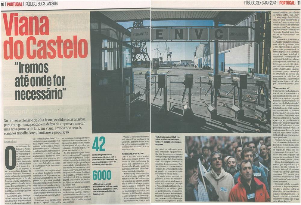 Público-3jan14-p10,11-Viana do Castelo : iremos até onde for necessário