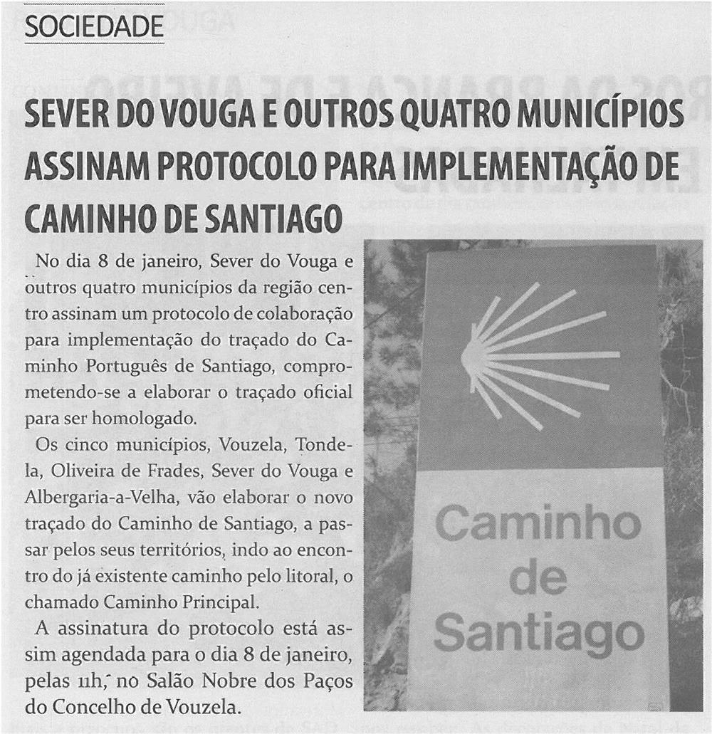 TV-jan14-p14-Sever do Vouga e outros quatro municípios assinam protocolo para implementação de Caminho de Santiago