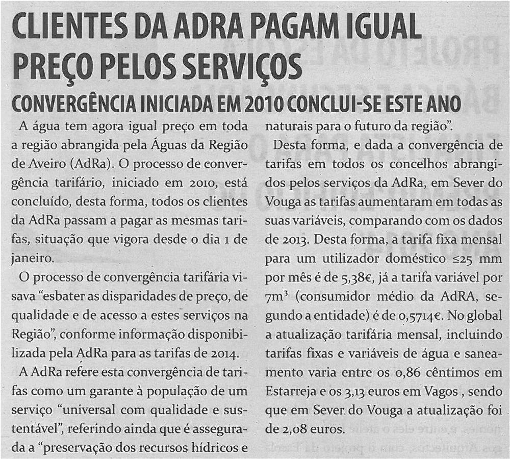 TV-fev14-p9-Clientes da AdRA pagam igual preço pelos serviços : convergência iniciada em 2010 conclui-se este ano