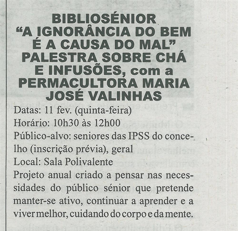 GB-11fev.'16-p.12-Cartaz Biblioteca Municipal de Sever do Vouga : fevereiro : Bibliosénior : a ignorância do bem é a causa do mal : palestra sobre chá e infusões.jpg