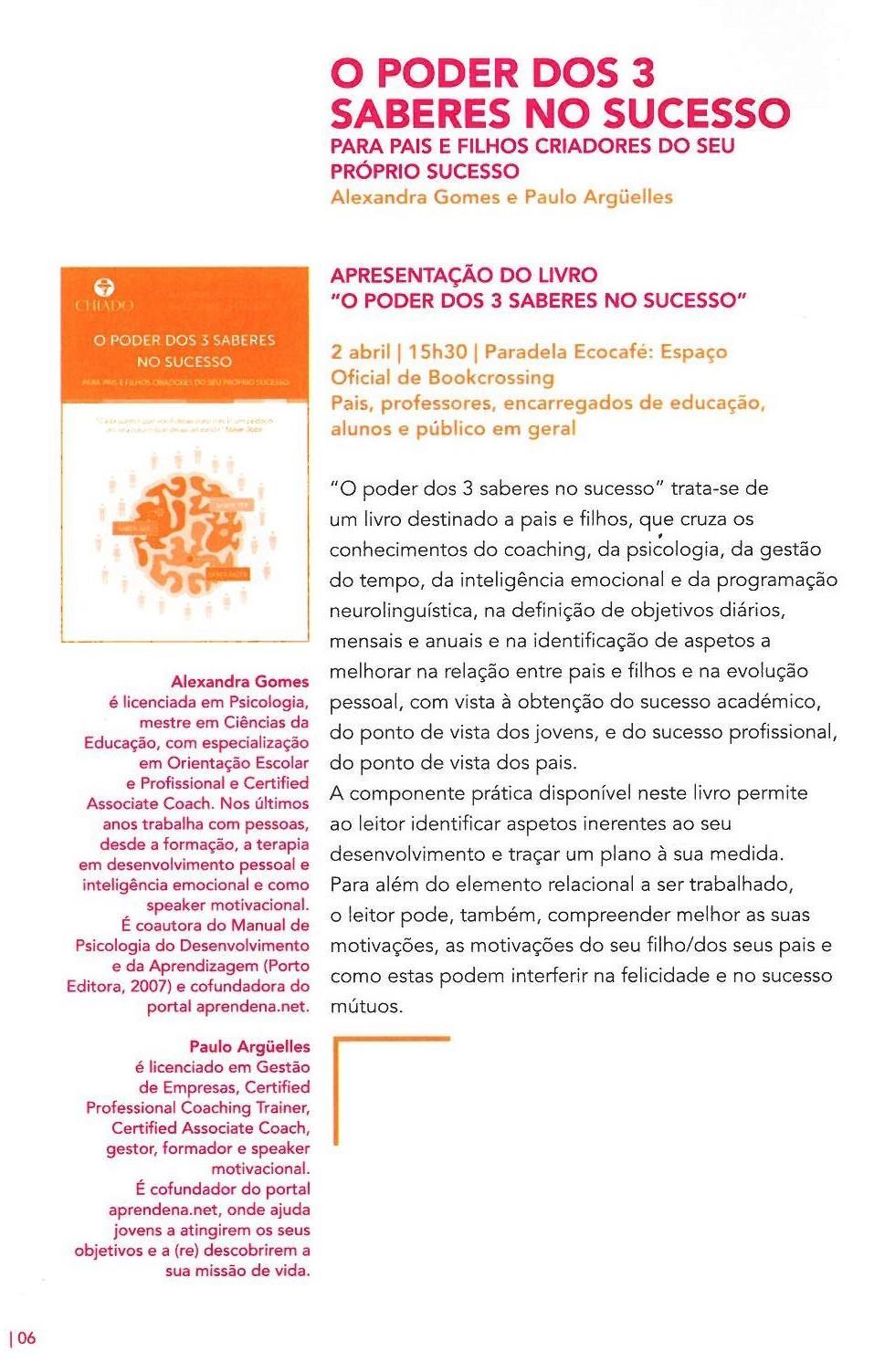 ACMSV-abr.,maio,jun.,jul.'16-p.6-O poder dos 3 saberes no sucesso : para pais e filhos criadores do seu próprio sucesso : apresentação do livro.jpg