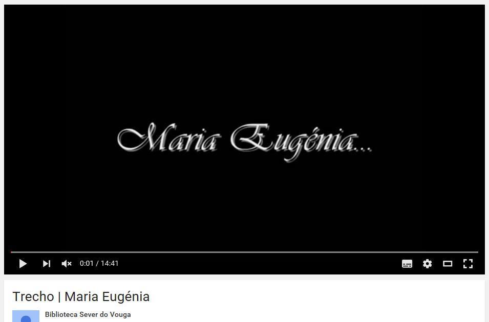 youtube - Maria Eugénia : trecho.JPG