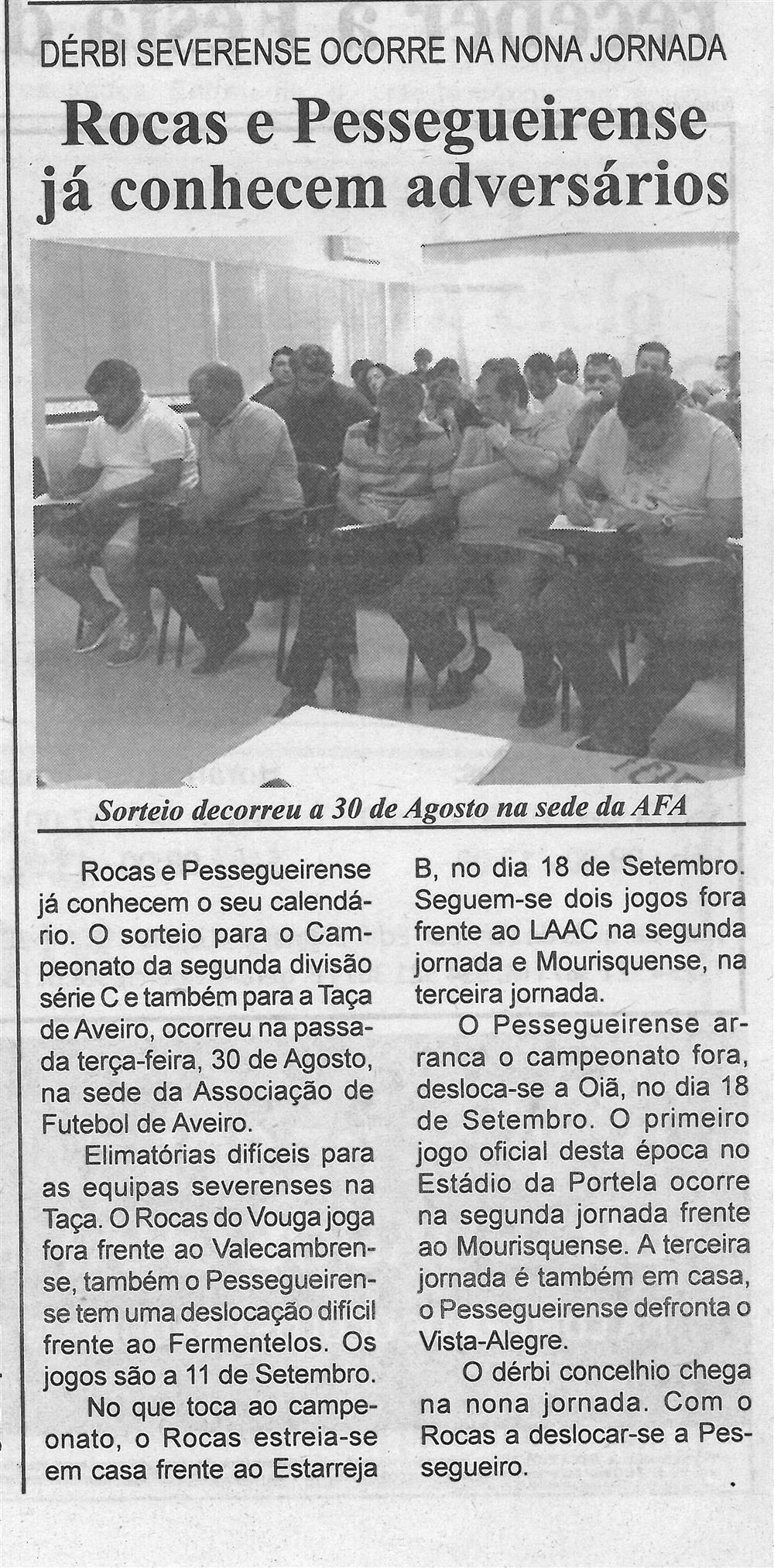 BV-1.ªset.'16-p.2-Rocas e Pessegueirense já conhecem adversários : dérbi severense ocorre na nona jornada : sorteio decorreu a 30 de agosto na sede da AFA.jpg