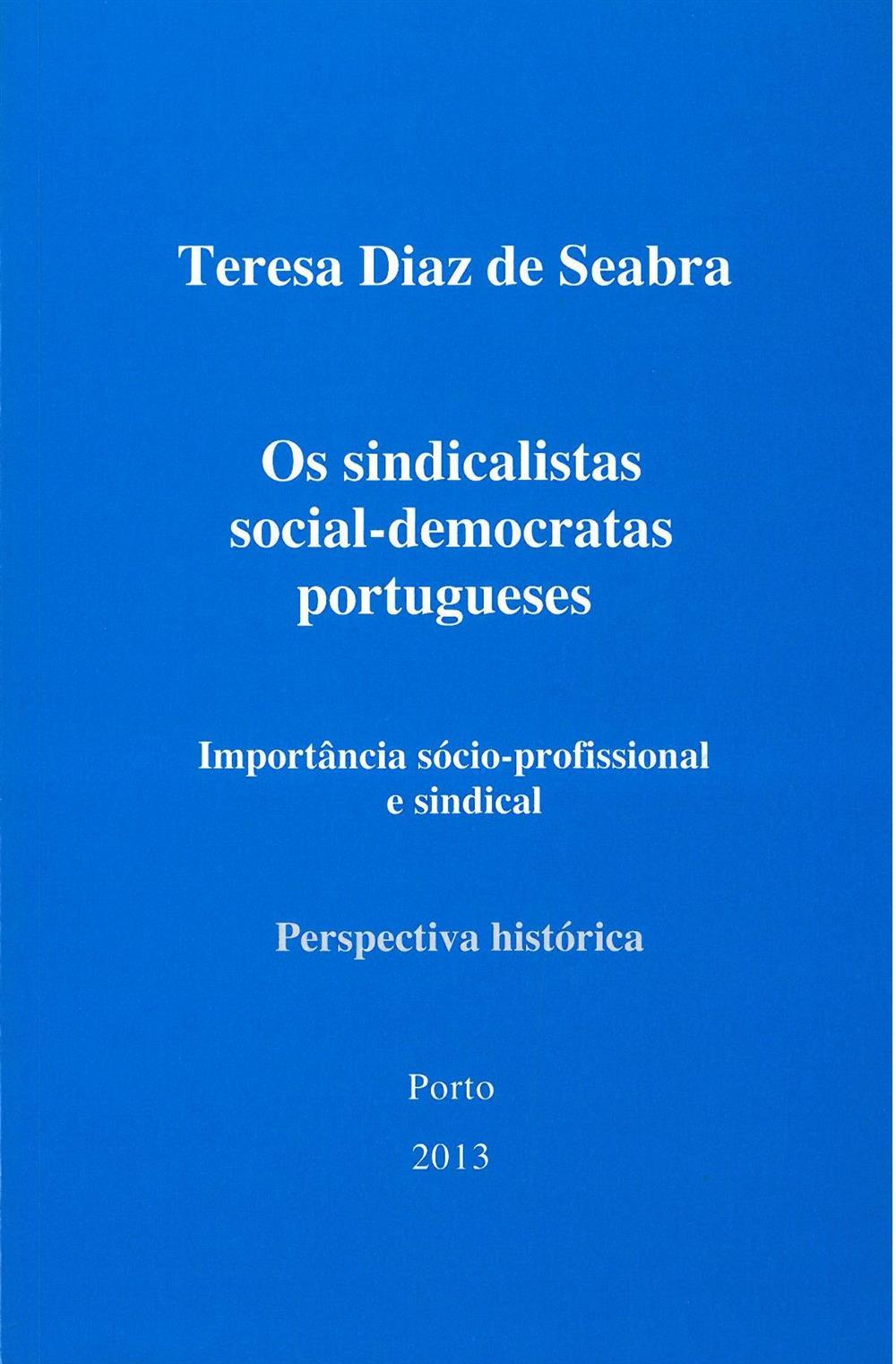 Os sindicalistas social-democratas portugueses_.jpg
