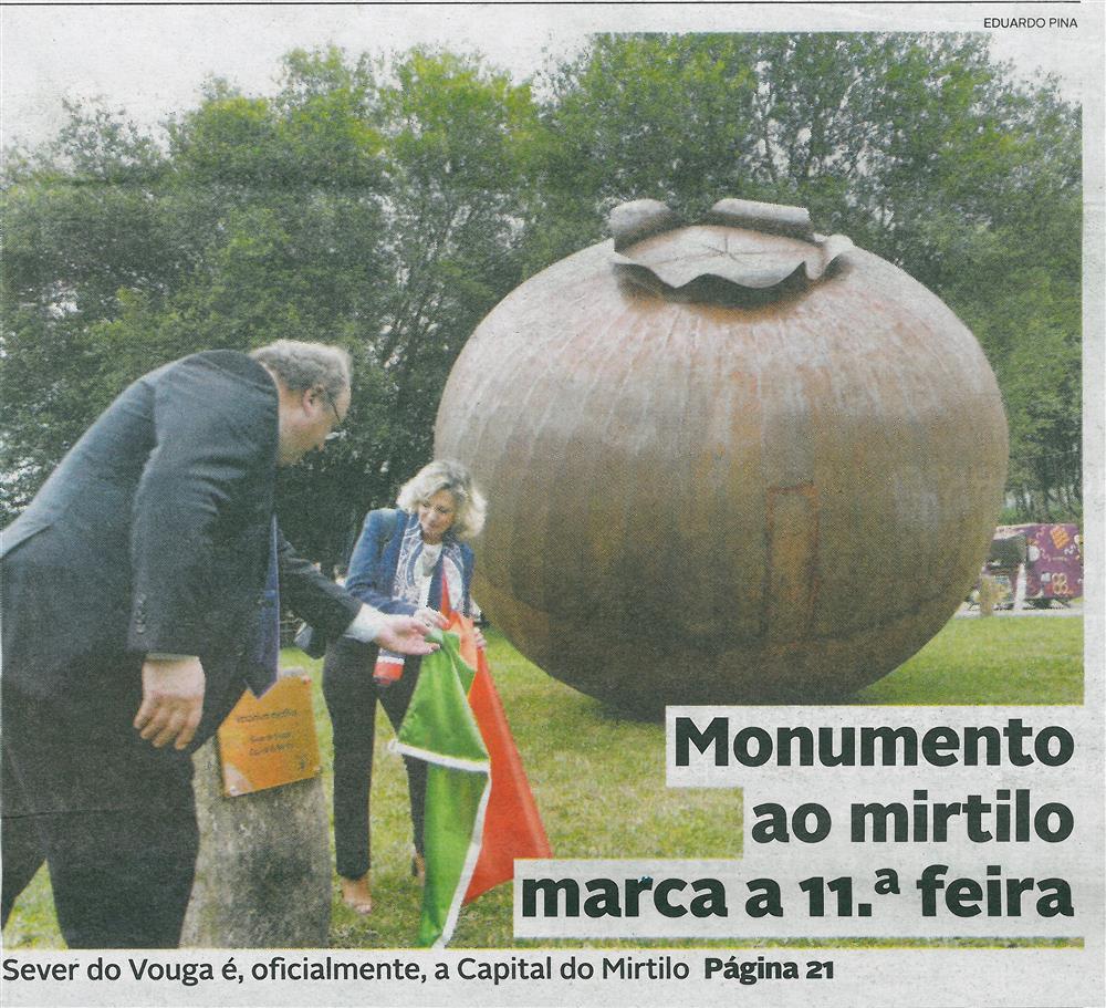 DA-29jun.'18-p.1-Monumento ao mirtilo marca a 11.ª feira : Sever do Vouga é oficialmente a Capital do Mirtilo.jpg