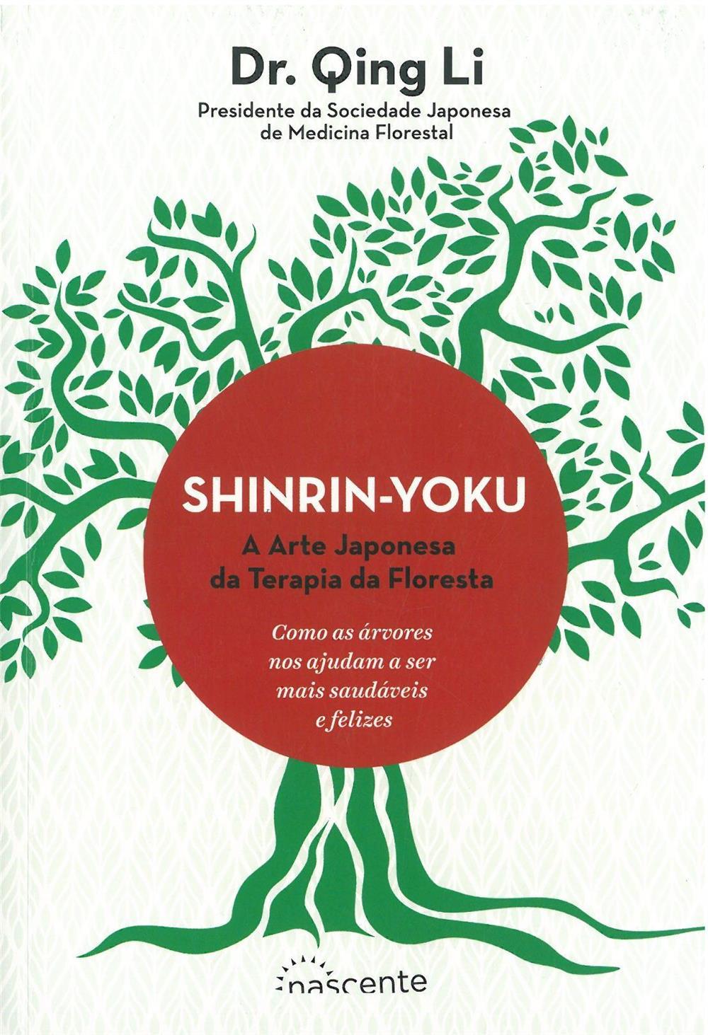 Shinrin-yoku_a arte japonesa da terapia da floresta_.jpg