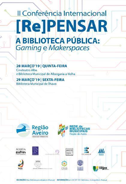 AgendaRBM-jan.-mar.'19-p.14-II Conferência Internacional Repensar a Biblioteca Pública [2.ª parte de duas] : gaming e makerspacesJPG