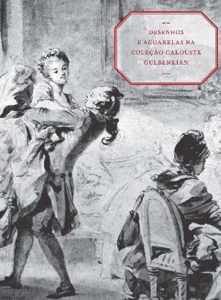 FIDALGO, Manuela (2014). Desenhos e aguarelas na coleção Calouste Gulbenkian.JPG