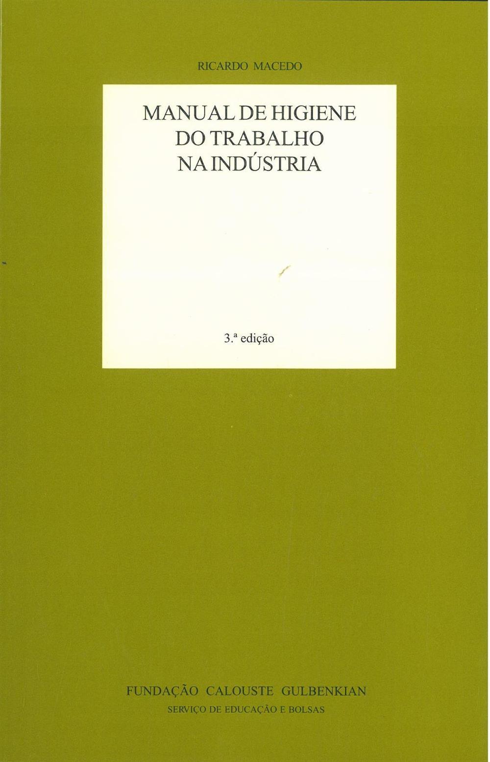 MACEDO, Ricardo (2006). Manual de higiene do trabalho na indústria.jpg