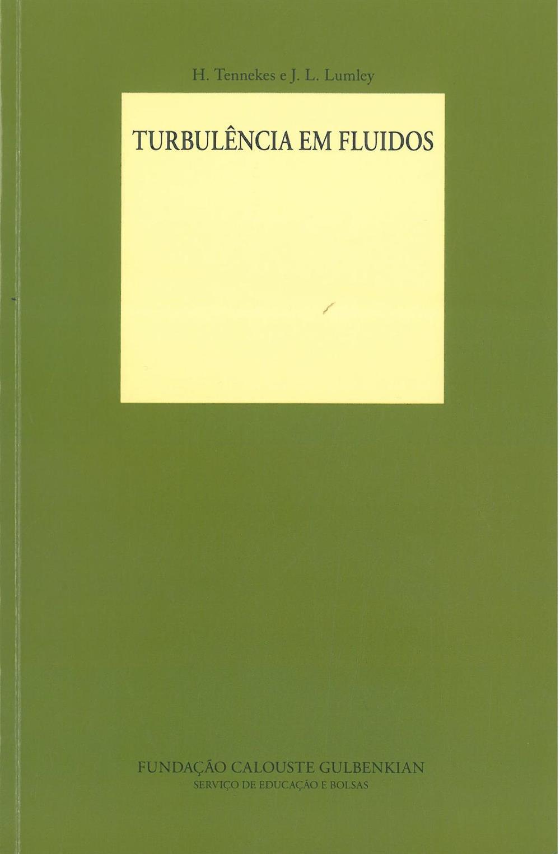 TENNEKES, H. (2010). Turbulência em fluidos.jpg
