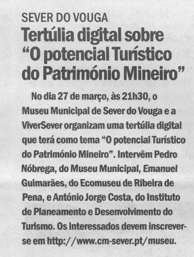 CV-24mar.'21-p.5-Sever do Vouga : tertúlia digital sobre o potencial turístico do Património  Mineiro.JPG