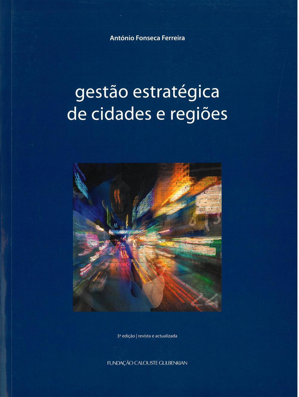 FERREIRA, António Fonseca (2015). Gestão estratégica de cidades e regiões.jpg