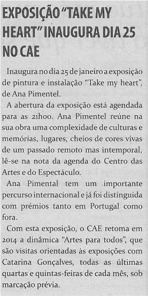 TV-jan14-p18-Exposição Take My Heart inaugurada dia 25 no CAE